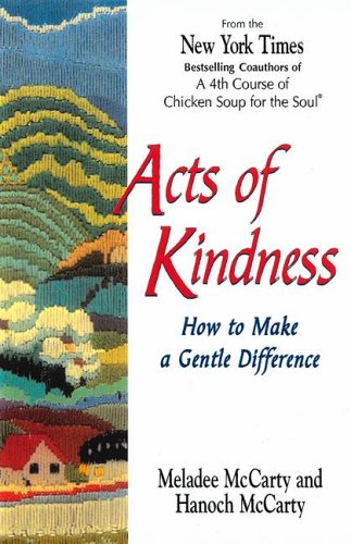 9781558743304: Acts of Kindness: How to Make a Gentle Difference