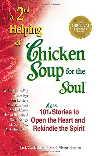 A 2nd Helping of Chicken Soup for: Jack Canfield, Mark