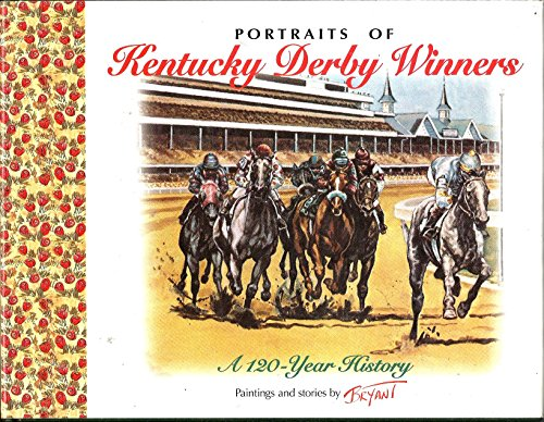 9781558743441: Portraits of Kentucky Derby Winners: A 120-Year History
