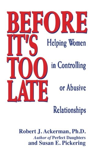 9781558743458: Before It's Too Late: Helping Women in Controlling or Abusive Relationships