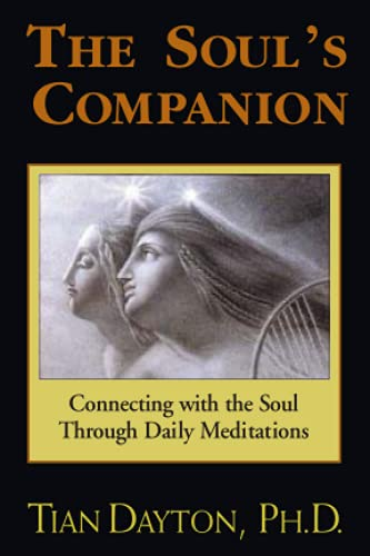 9781558743588: The Soul's Companion: Connecting with the Soul Through Daily Meditations