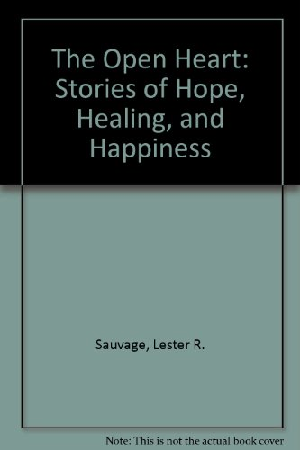 9781558743915: The Open Heart: Stories of Hope, Healing, and Happiness