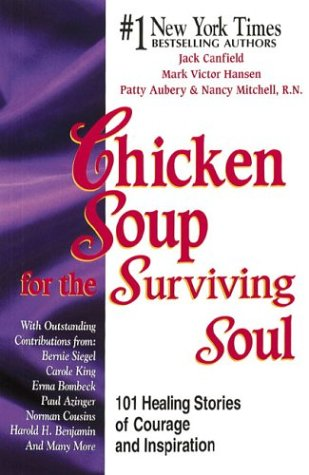 9781558744035: Chicken Soup for the Cancer Survivor's Soul (Chicken Soup for the Soul)