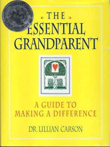 9781558744288: The Essential Grandparent : A Guide to Making a Difference