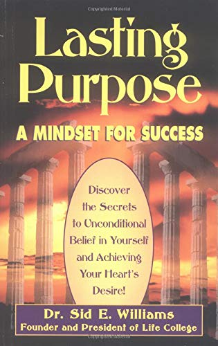 9781558744325: Lasting Purpose: Mindset for Success