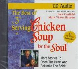 9781558744356: The Best of a 3rd Serving of Chicken Soup for the Soul: More Stories to Open the Heart and Rekindle the Spirit