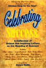 9781558744554: Celebrating Success: Inspiring Personal Letters on the Meaning of Success