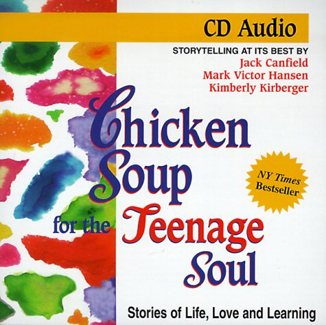 9781558744745: Chicken Soup for the Teenage Soul (Chicken Soup for the Soul)