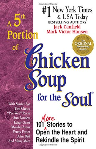 9781558745438: A 5th Portion of Chicken Soup for the Soul: 101 More Stories to Open the Heart and Rekindle the Spirit