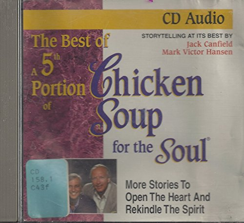 A 5th Portion of Chicken Soup for: Canfield, Jack, Hansen,
