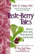 9781558745483: Taste Berry Tales: Stories to Lift the Heart and Feed the Soul