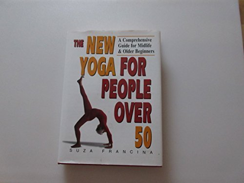 9781558745803: New Yoga For People Over 50, The