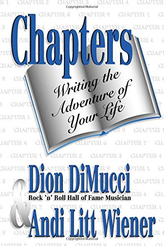 Chapters: Writing the Adventure of Your Life: Wiener, Andi