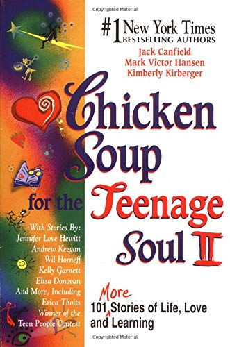 9781558746152: Chicken Soup for the Teenage Soul II (Chicken Soup for the Soul)