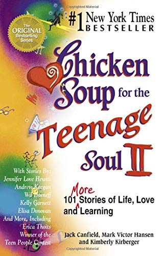 Chicken Soup for the Teenage Soul II: Canfield, Jack; Hansen,