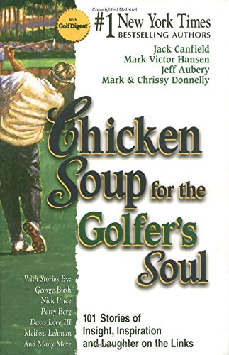 9781558746596: Chicken Soup for the Golfer's Soul