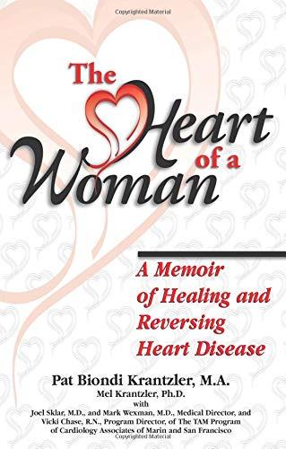 9781558746930: The Heart of a Woman: A Memoir of Healing and Reversing Heart Disease