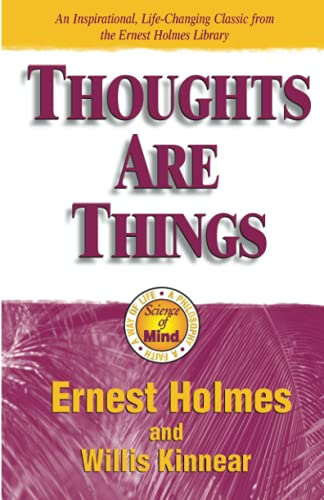 Thoughts Are Things (1558747214) by Holmes, Ernest