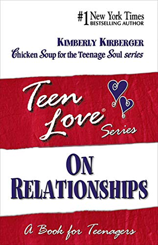 Teen Love, On Relationships: A Book For Teenagers (Teen Love (Paperback)) (1558747346) by Kimberly Kirberger
