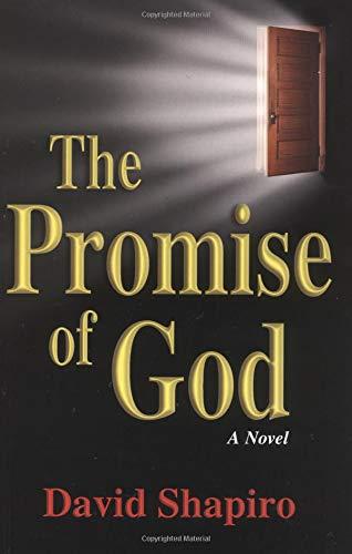 The Promise of God: Shapiro, David