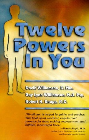 Twelve Powers in You: David Williamson D.