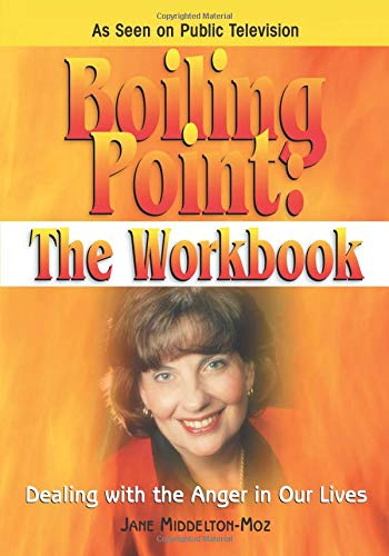 Boiling Point: the Workbook : Dealing with: Jane Middleton-Moz; Jane