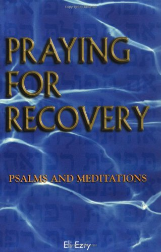 9781558747883: Praying for Recovery: Psalms and Meditations