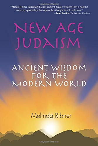 9781558747890: New Age Judaism: Ancient Wisdom for the Modern World