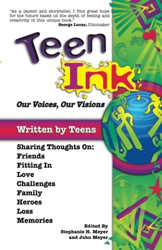 Teen Ink, Our Voices, Our Visions: Today's: John Meyer, Stephanie