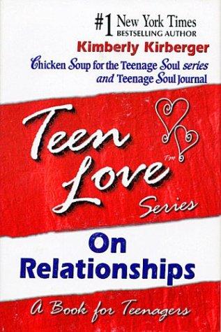 Teen Love on Relationships: Kirberger, Kimberly