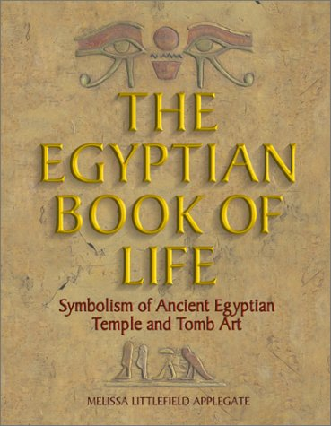 9781558748859: The Egyptian Book of Life: Symbolism