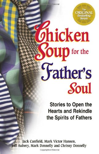 Chicken Soup for the Father's Soul, 101: Jack Canfield, Mark
