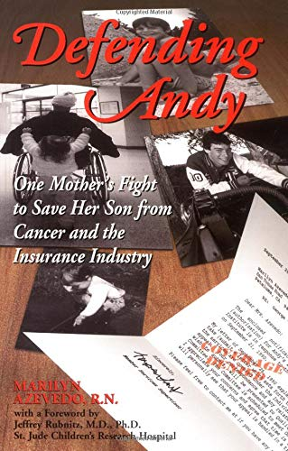 9781558749061: Defending Andy: One Mother's Fight to Save Her Son from Cancer and the Insurance Industry