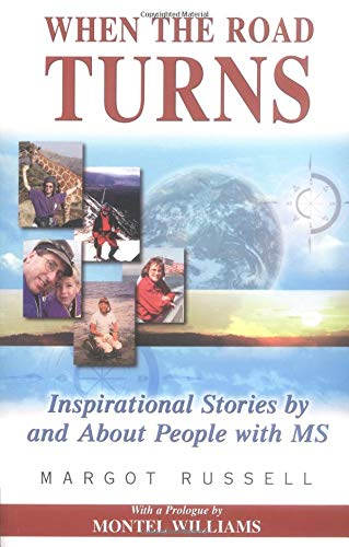 9781558749078: When the Road Turns: Inspirational Stories About People with MS
