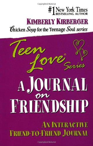 Teen Love: A Journal on Friendship: Kirberger, Kimberly