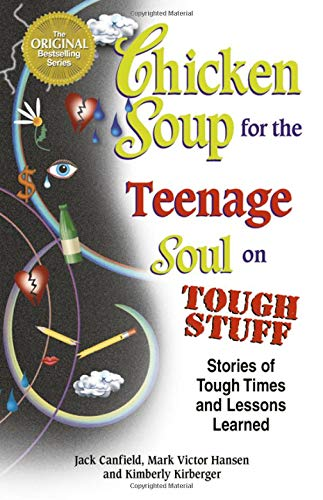 Chicken Soup for the Teenage Soul on: Canfield, Jack; Hansen,