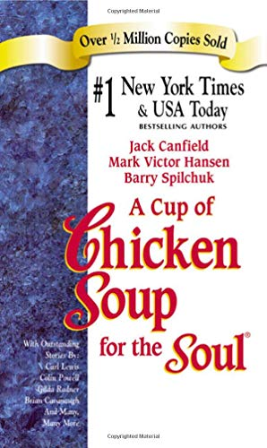 A Cup of Chicken Soup for the: Hansen, Mark Victor,