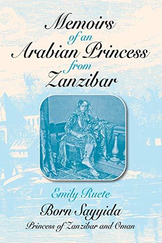 9781558760073: Memoirs of an Arabian Princess from Zanzibar (Topics in World History)