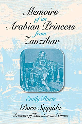 9781558760073: Memoirs of an Arabian Princess from Zanzibar