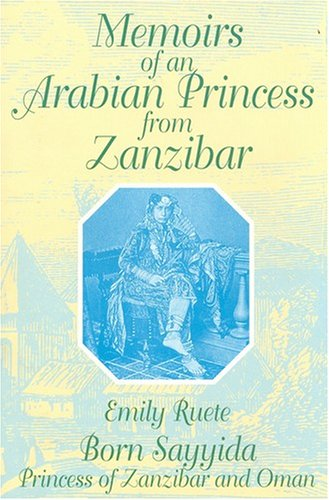 9781558760110: Memoirs of an Arabian Princess from Zanzibar