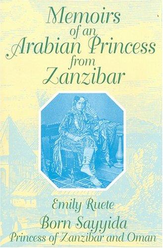 9781558760110: Memoirs of an Arabian Princess from Zanzibar