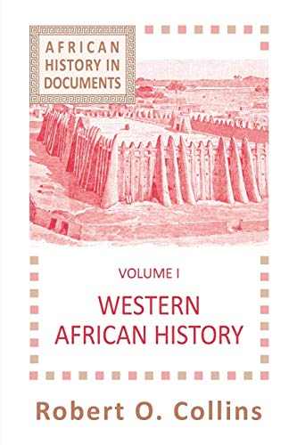 Western African History (Selected Course Outlines and Reading Lists from American Col): Collins, ...