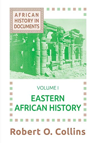 9781558760165: Eastern African History (African History in Documents)