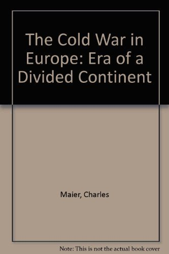 The Cold War in Europe: Era of a Divided Continent (1558760342) by Thomas J. McCormick; W. Averell Hariiman; Elie Abel; Radomir Luza; John Gaddis; Geir Lundestad; Michael Hogan; Alan S. Milward; Lutz Niethammer