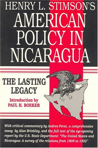 9781558760363: Henry L. Stimson's American Policy in Nicaragua: The Lasting Legacy