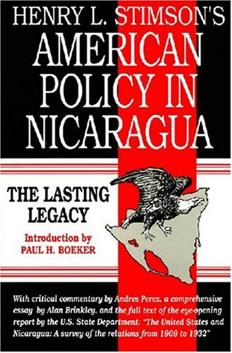 9781558760370: Henry L. Stimson's American Policy in Nicaragua: The Lasting Legacy