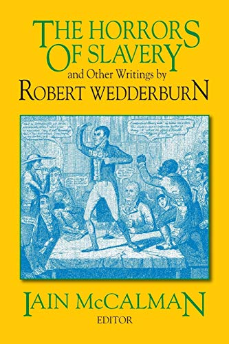 9781558760516: The Horrors of Slavery: and Other Writings by Robert Wedderburn