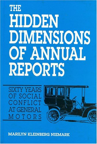 The Hidden Dimensions of Annual Reports: Sixty: Marilyn Kleinberg Neimark