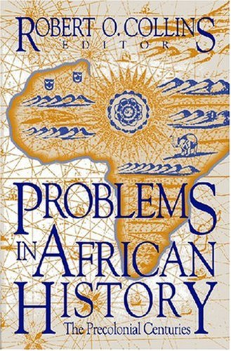 9781558760592: Problems in African History: The Precolonial Centuries (Topics in World History) (v. 1)
