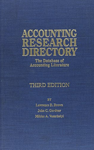 Accounting Research Directory: The Database of Accounting Literature (Accounting Research Directory...